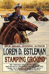 Stamping Ground by Loren D. Estleman
