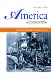 America: A Concise History, Combined Volume by James A. Henretta
