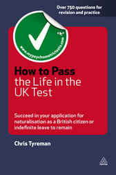 How to Pass the Life in the UK Test by Chris John Tyreman