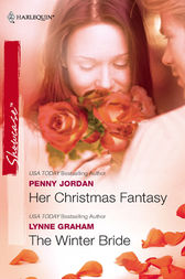 Her Christmas Fantasy & The Winter Bride by Penny Jordan