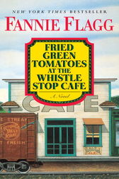 an analysis of human nature in fried green tomatoes by fannie flagg Fannie flagg's fried green tomatoes at the whistle-stop cafe  fannie flagg& #8217s novel fried green tomatoes pays particular attention to human  nature and  older adult: the notebook and fried green tomatoes film  analysis.