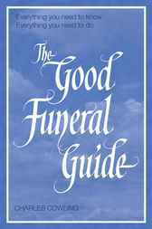 Good Funeral Guide by Charles Cowling