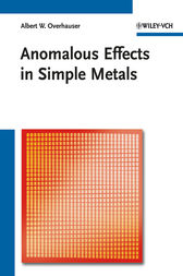 Anomalous Effects in Simple Metals by Albert Overhauser