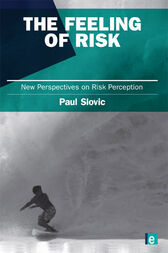 The Feeling of Risk by Paul Slovic