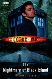 Doctor Who: The Nightmare of Black Island by Mike Tucker