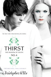 Thirst No. 4 by Christopher Pike