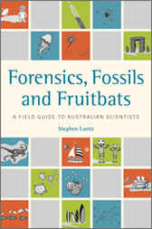 Forensics, Fossils and Fruitbats by Stephen Luntz