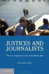 Justices and Journalists by Richard Davis