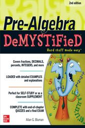 Pre-Algebra DeMYSTiFieD, Second Edition by Allan G. Bluman