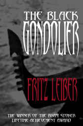 The Black Gondolier and Other Stories by Fritz Leiber