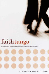 Faith Tango by Carolyn Williford