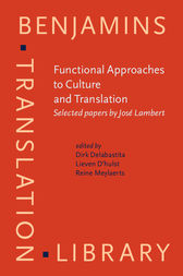 Functional Approaches to Culture and Translation by Dirk Delabastita