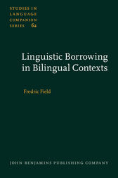 Linguistic Borrowing in Bilingual Contexts by Fredric Field