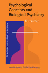 Psychological Concepts and Biological Psychiatry by Peter Zachar