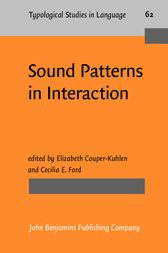 Sound Patterns in Interaction by Elizabeth Couper-Kuhlen