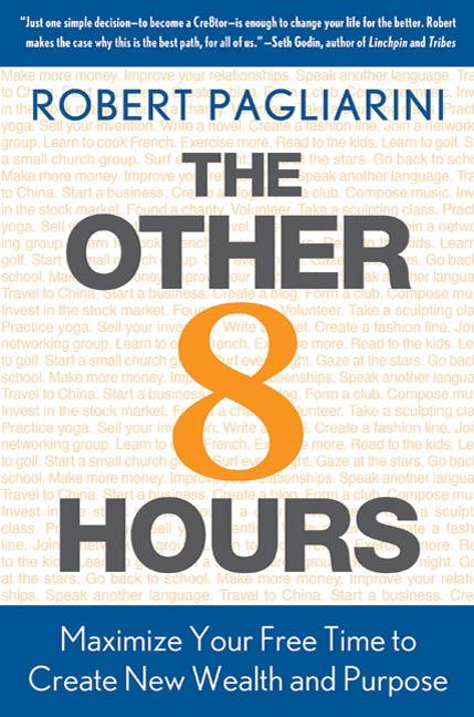 Download Ebook The Other 8 Hours by Robert Pagliarini Pdf
