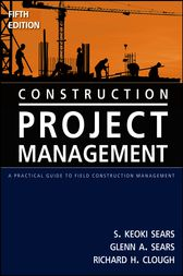 Construction Project Management by S. Keoki Sears