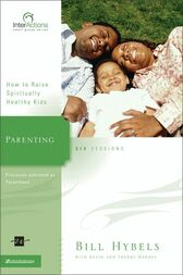 Parenting by Bill Hybels
