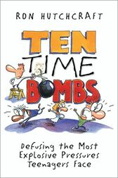 Ten Time Bombs by Ronald Hutchcraft