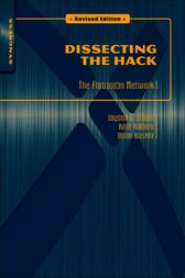 Dissecting the Hack: The F0rb1dd3n Network, Revised Edition by Jayson E Street