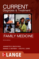 CURRENT Diagnosis & Treatment in Family Medicine, Third Edition by Jeannette E. South-Paul