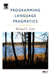 Programming Language Pragmatics by Michael L. Scott