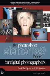 The Photoshop Elements 9 Book for Digital Photographers by Scott Kelby