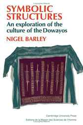 Symbolic Structures by Nigel Barley