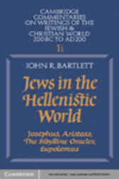 Jews in the Hellenistic World: Volume 1, Part 1 by John R. Bartlett
