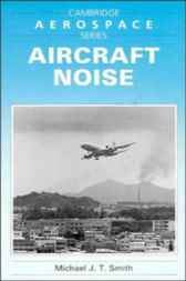 Aircraft Noise by Michael J. T. Smith