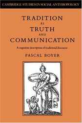 Tradition as Truth and Communication by Pascal Boyer