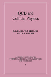 QCD and Collider Physics by R. K. Ellis