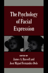 The Psychology of Facial Expression by James A. Russell