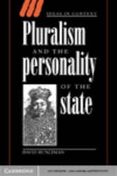 Pluralism and the Personality of the State by David Runciman