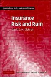 Insurance Risk and Ruin by David C. M. Dickson