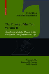 The Theory of the Top. Volume II by Felix Klein