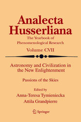 Astronomy and Civilization in the New Enlightenment by Anna-Teresa Tymieniecka