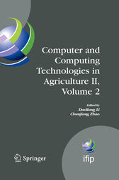 Computer and Computing Technologies in Agriculture II, Volume 2: The Second IFIP International Conference on Computer and Computing Technologies in Agriculture (CCTA2008), October 18-20, 2008, Beijing, China