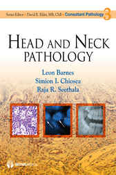 Head and Neck Pathology by Leon Barnes