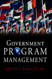 Government Program Management by Bruce T. Barkley
