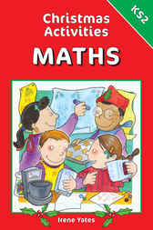 Christmas Activities for Maths KS2 by Irene Yates