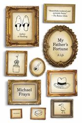 My Father's Fortune by Michael Frayn