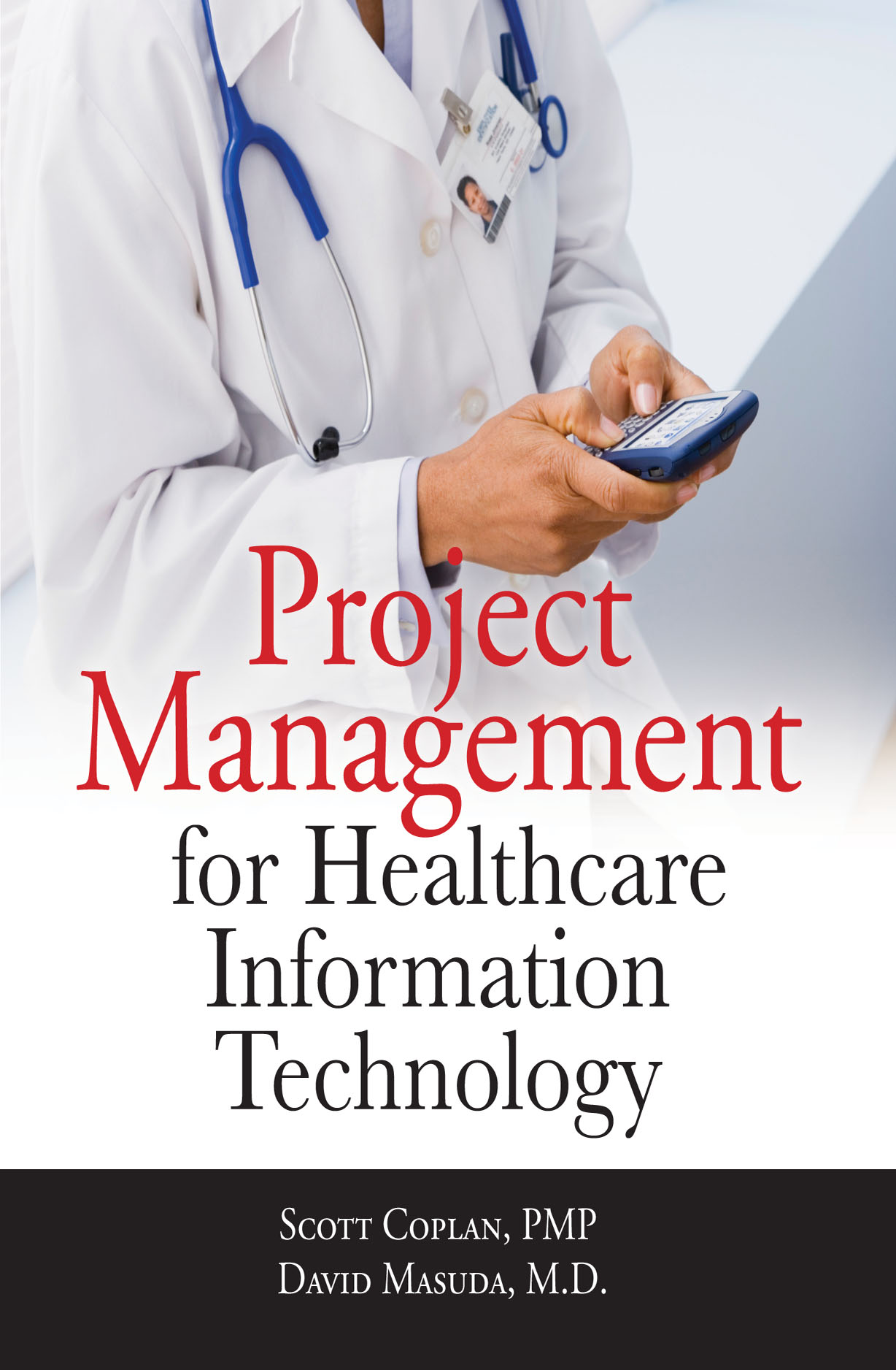 Download Ebook Project Management for Healthcare Information Technology by Scott Coplan Pdf