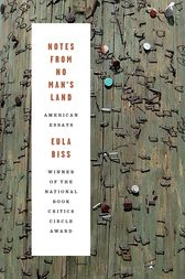 Notes from No Man's Land by Eula Biss