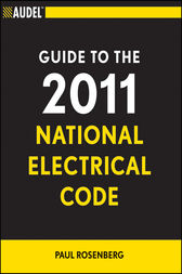 Audel Guide to the 2011 National Electrical Code by Paul Rosenberg