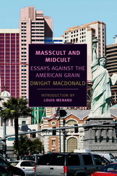 Masscult and Midcult by Dwight Macdonald