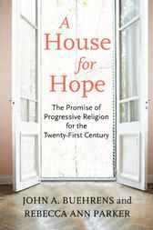 A House for Hope by John Buehrens