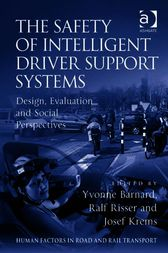 The Safety of Intelligent Driver Support Systems by Yvonne Barnard