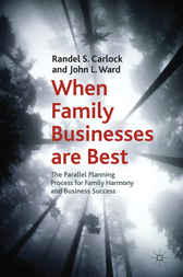 When Family Businesses are Best by Randel S. Carlock