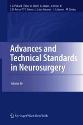 Advances and Technical Standards in Neurosurgery by John D. Pickard